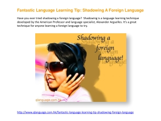 Fantastic Foreign Language Learning Technique - Shadowing