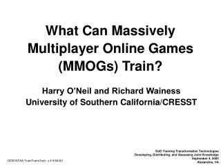 What Can Massively Multiplayer Online Games MMOGs Train