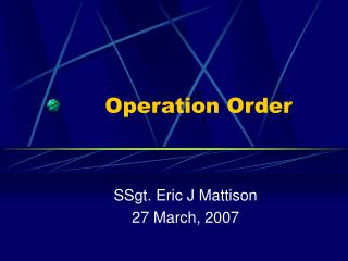 Operation Order