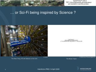… or Sci-Fi being inspired by Science ?