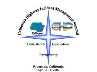 California Highway Incident Management Summit