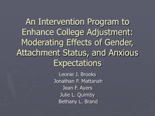 An Intervention Program to Enhance College Adjustment: Moderating ...