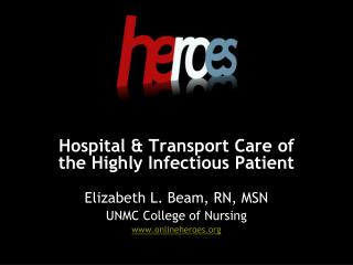 Hospital  Transport Care of the Highly Infectious Patient