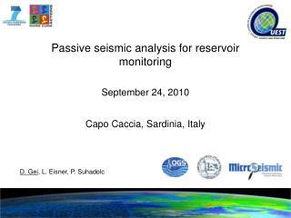 Passive seismic analysis for reservoir monitoring