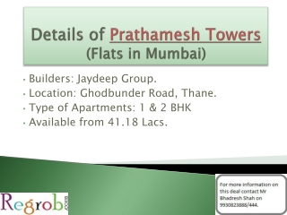 Prathamesh Towers offer 1 BHK in Thane at 43 Lacs