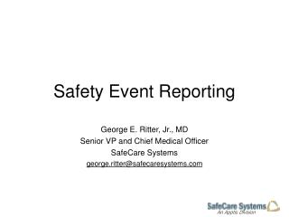 Safety Event Reporting
