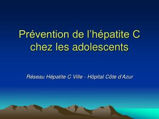 Pr vention de l h patite C chez les adolescents