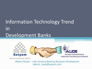 Information Technology Trend in Development Banks