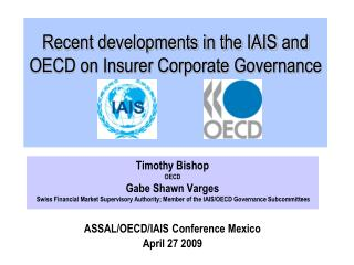 Recent developments in the IAIS and OECD on Insurer Corporate ...
