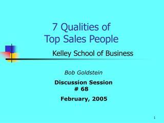 7 Qualities of  Top Sales People