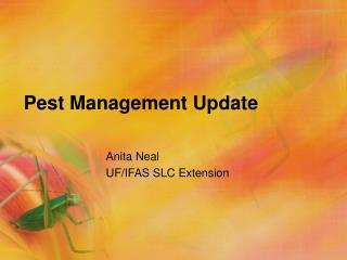 Pest Management Update