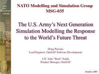 The U.S. Army s Next Generation Simulation Modelling the Response to the World s Future Threat   Doug Parsons Lead Engin