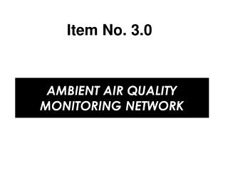 AMBIENT AIR QUALITY MONITORING NETWORK
