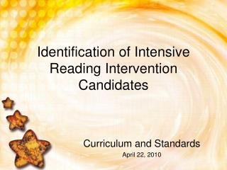 Identification of Intensive Reading Intervention Candidates