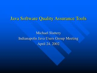 Java Software Quality Assurance Tools