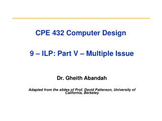 CPE 432 Computer Design   9   ILP: Part V   Multiple Issue