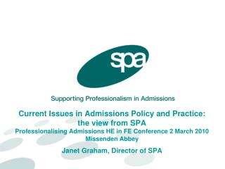 Current Issues in Admissions Policy and Practice: the view from ...