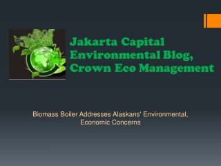 Jakarta Capital Environmental Blog, Crown Eco Management