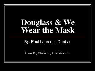 Douglass  We Wear the Mask