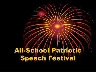 All-School Patriotic Speech Festival