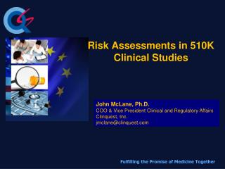 Risk Assessments in 510K Clinical Studies
