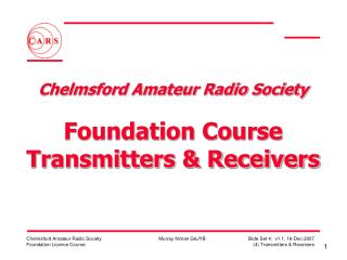 Chelmsford Amateur Radio Society   Foundation Course Transmitters  Receivers