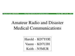 Amateur Radio and Disaster Medical Communications