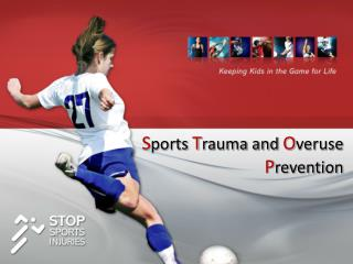 Sports Trauma and Overuse Prevention
