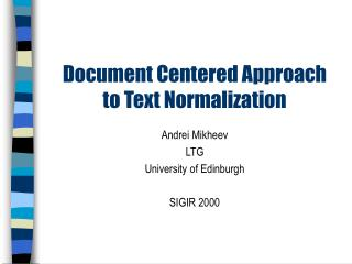 Document Centered Approach  to Text Normalization