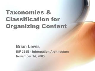 Taxonomies  Classification for Organizing Content