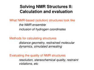 Solving NMR Structures II: Calculation and evaluation