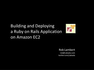 Intro to Ruby on Rails and Amazon EC2