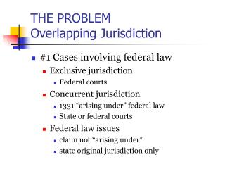 THE PROBLEM Overlapping Jurisdiction