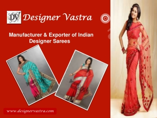 Exclusive Designer Sarees Collection at Designer Vastra