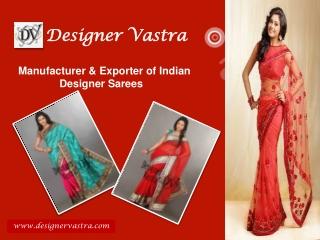 Exclusive Designer Sarees Collection at Designer Vastra