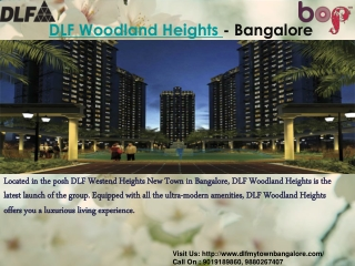 DLF Woodland Heights Bangalore | 9019189860 | DLF My Town