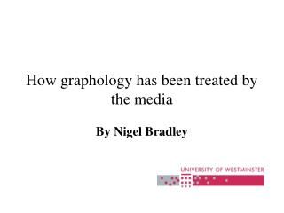 How graphology has been treated by the media