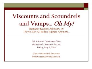 Viscounts and Scoundrels and Vamps  Oh My Romance Readers Advisory, or: They re Not All Bodice Rippers Anymore