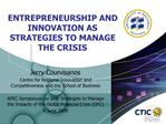 ENTREPRENEURSHIP AND INNOVATION AS STRATEGIES TO MANAGE THE CRISIS