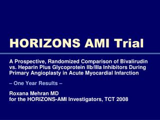 HORIZONS AMI Trial