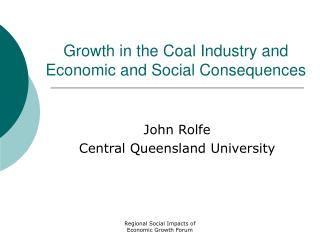 Growth in the Coal Industry and Economic and Social Consequences