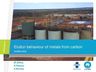 Elution behaviour of metals from carbon  SAIMM 2009