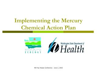 Implementing the Mercury Chemical Action Plan