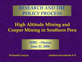 High Altitude Mining and Cooper Mining in Southern Peru