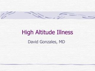 High Altitude Illness
