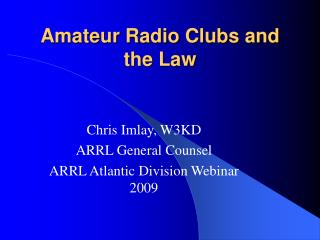 Amateur Radio Clubs and the Law