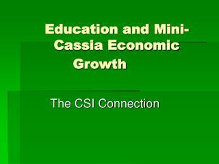 Education and Mini-Cassia Economic Growth