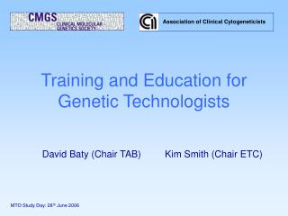 Training and Education for Genetic Technologists