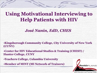 Using Motivational Interviewing to Help Patients with HIV