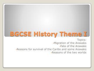 BGCSE History Theme I